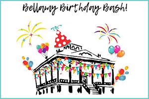 The Bellamy Birthday Bash